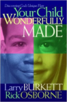 Your child wonderfully made.